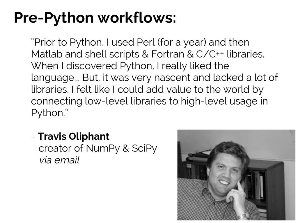 #SciPy2015 Jake VanderPlas Pre-Python workflows...