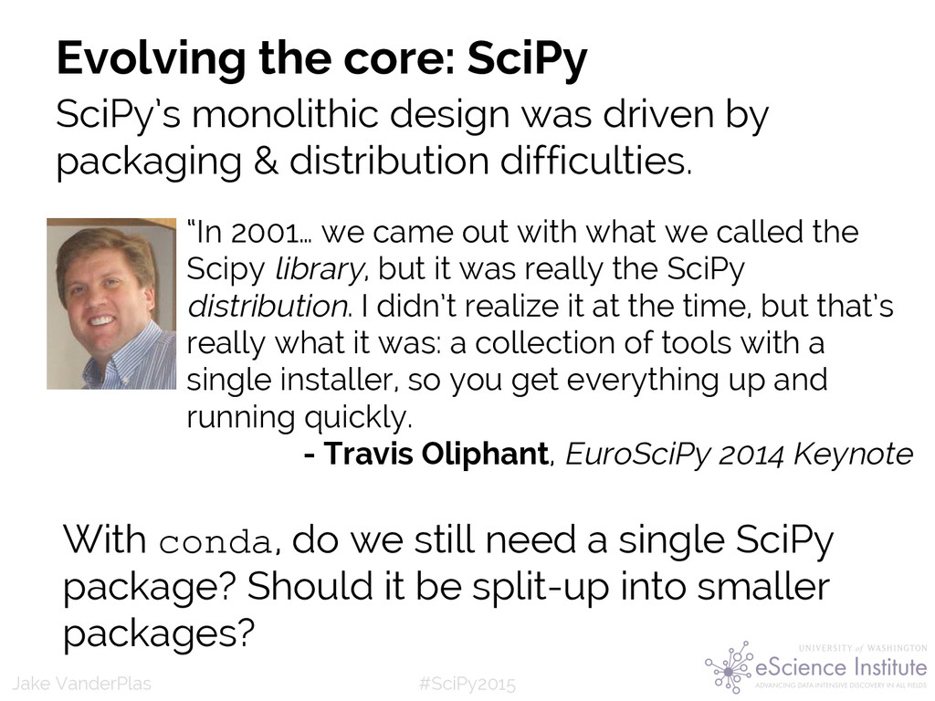 #SciPy2015 Jake VanderPlas Evolving the core: S...