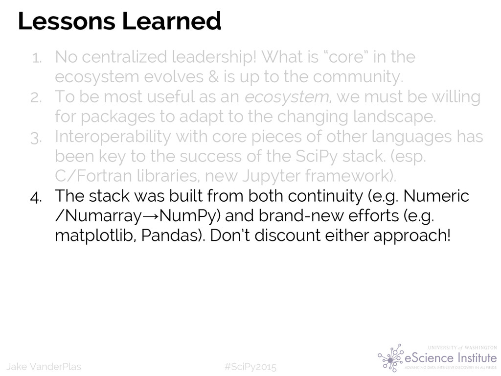 #SciPy2015 Jake VanderPlas Lessons Learned 1. N...