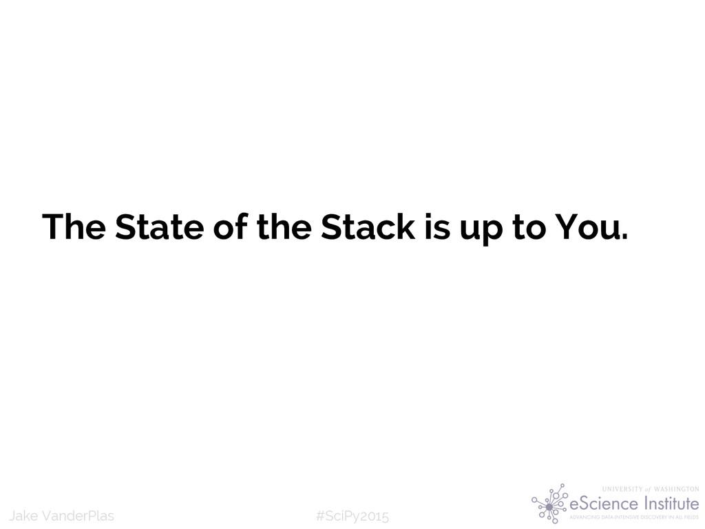 #SciPy2015 Jake VanderPlas The State of the Sta...