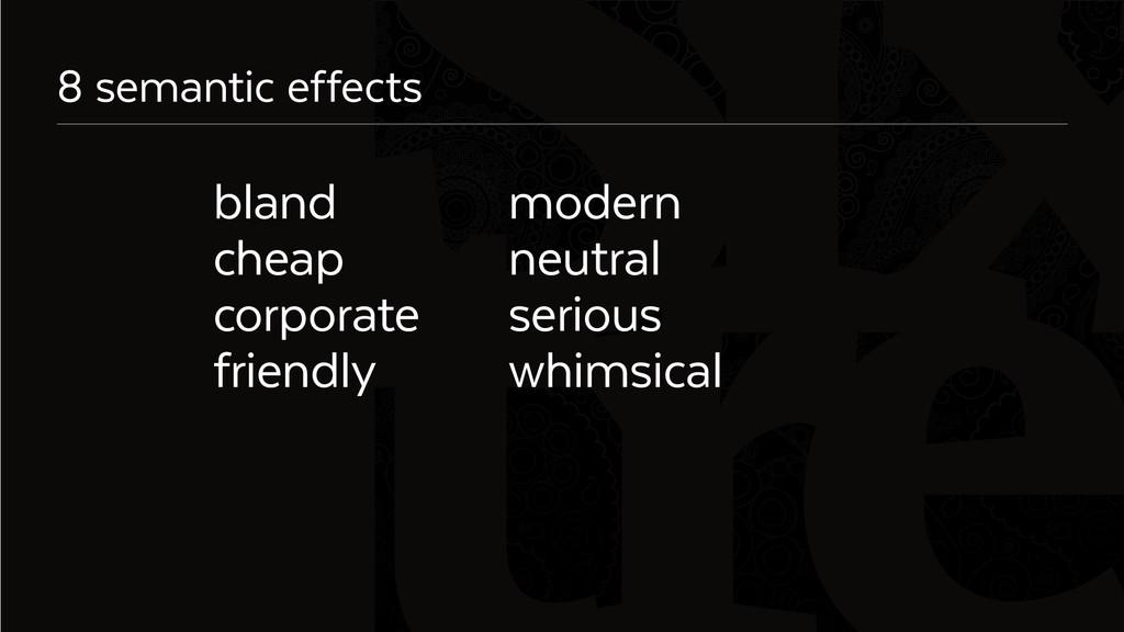 Six 8 semantic effects blandmodern cheap...