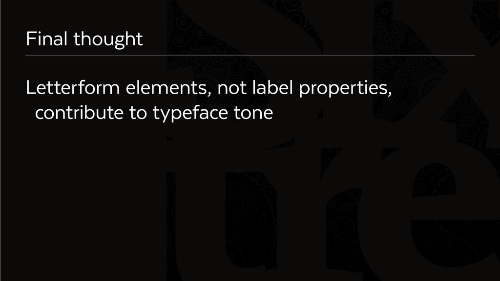 Six Final thought Letterform elements, not labe...