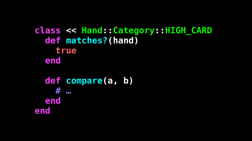class << Hand::Category::HIGH_CARD def matches?...