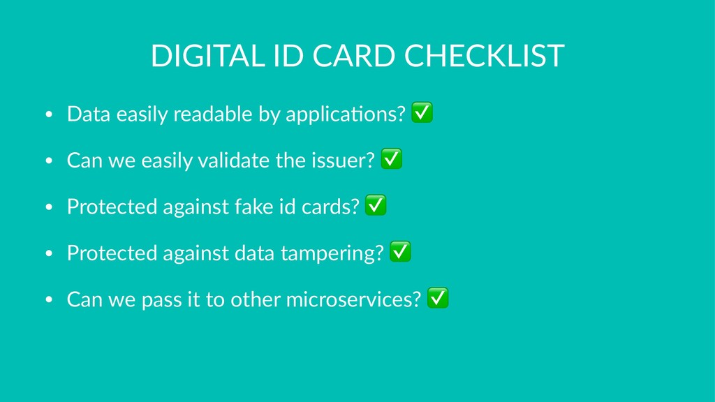 DIGITAL ID CARD CHECKLIST • Data easily readabl...