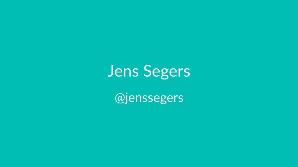 Jens Segers @jenssegers