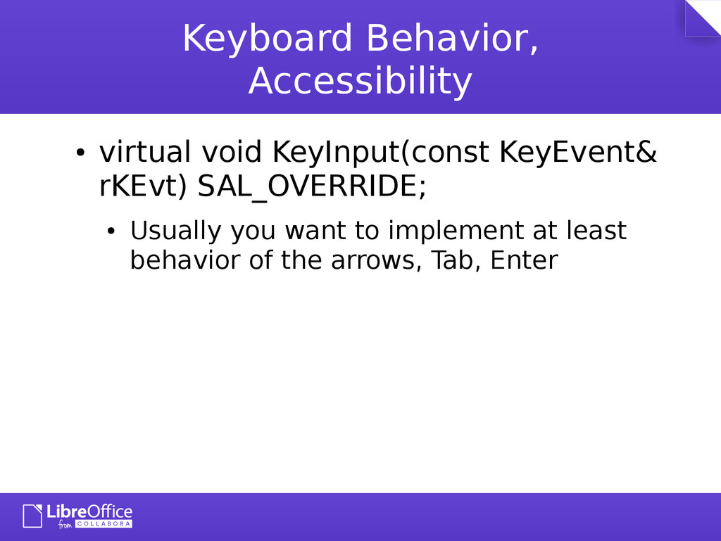 Keyboard Behavior, Accessibility ● virtual void...