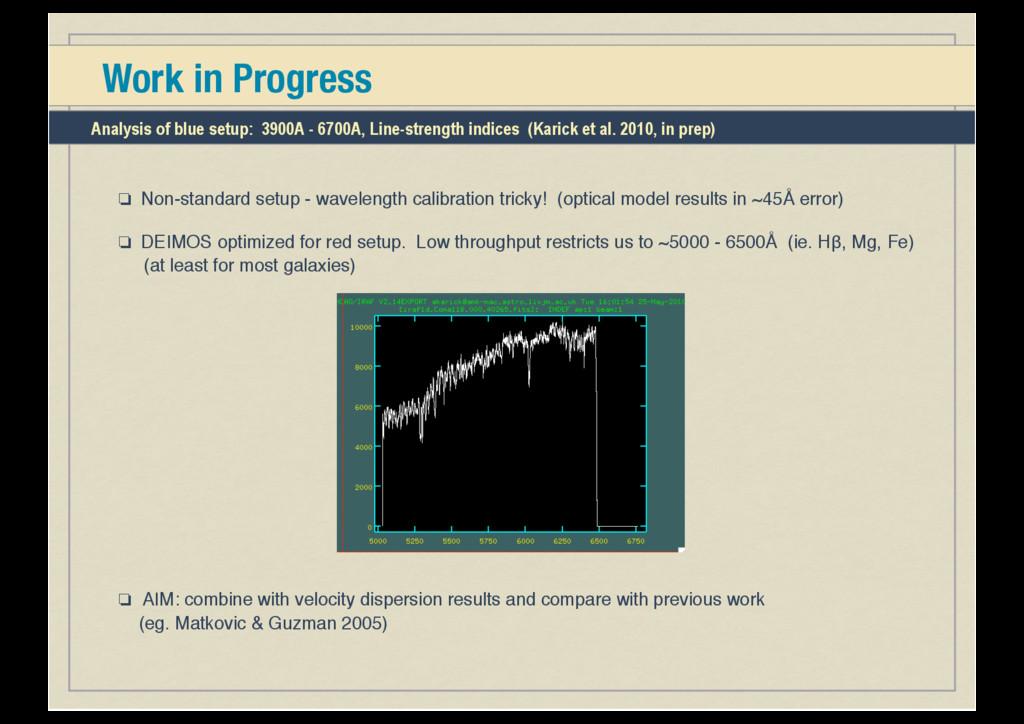 Work in Progress ❏ Non-standard setup - wavelen...