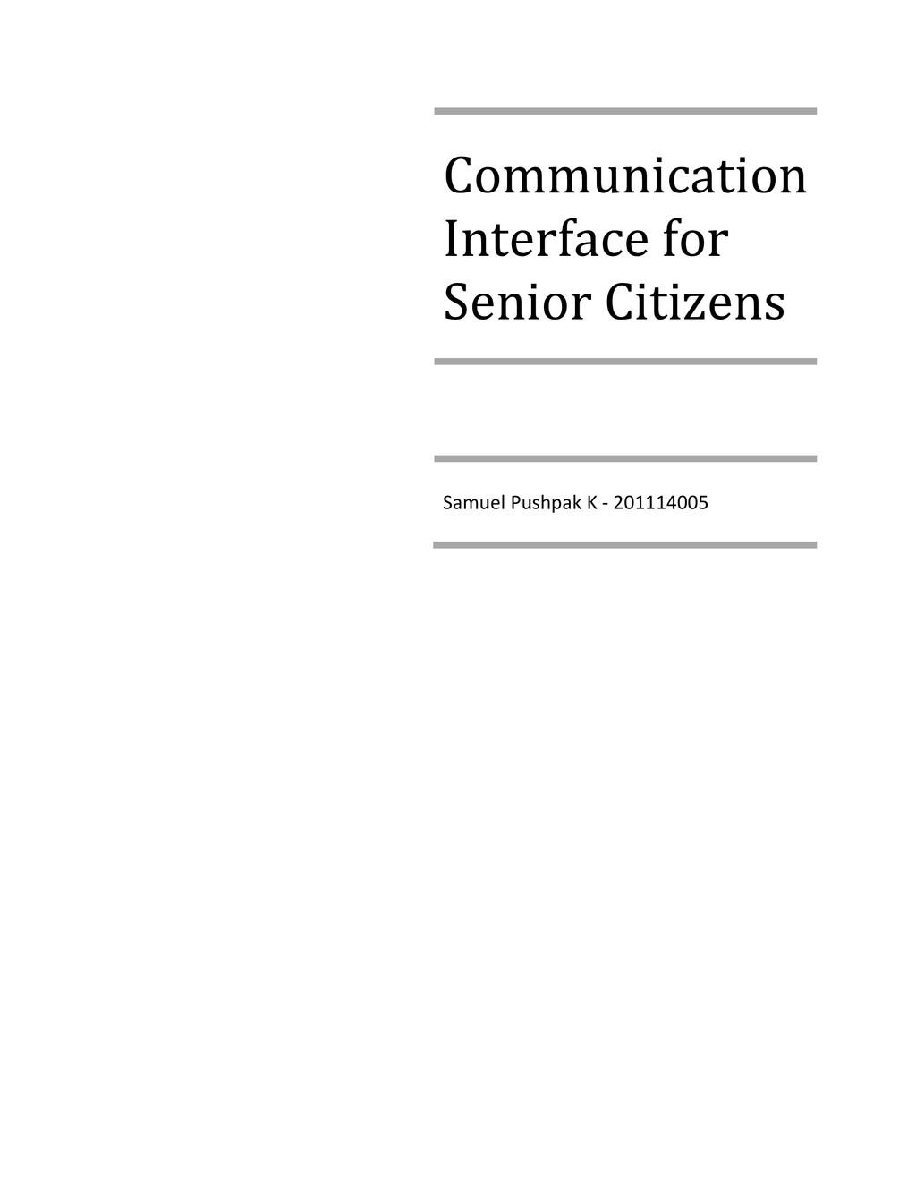 Communication Interface for Senior Citizens Sam...