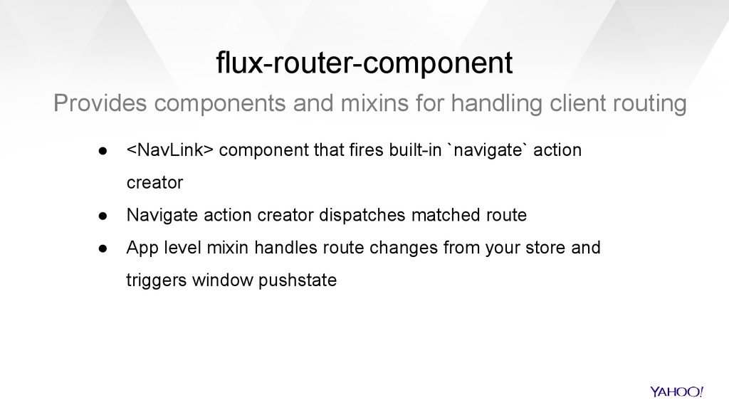 flux-router-component Provides components and m...