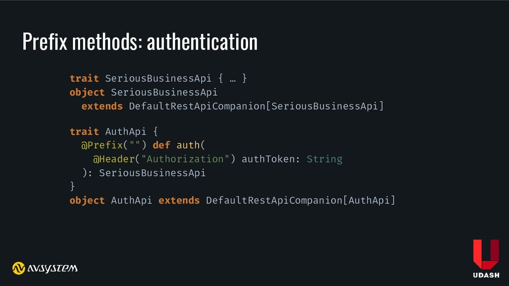 Prefix methods: authentication trait SeriousBus...
