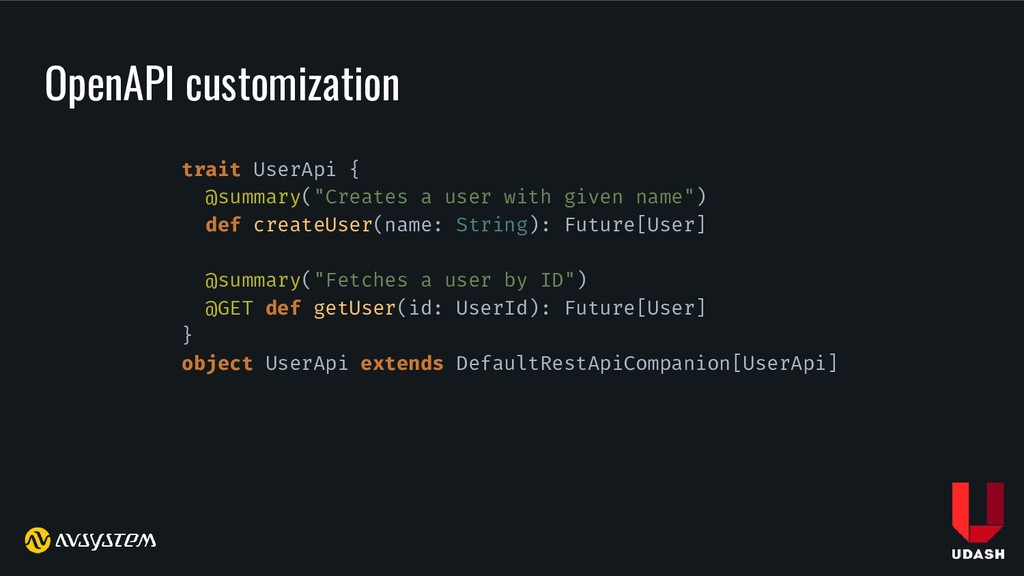 OpenAPI customization trait UserApi { @summary(...