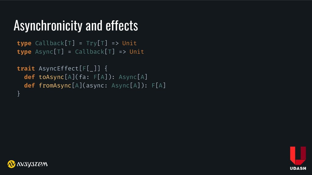 Asynchronicity and effects type Callback[T] = T...