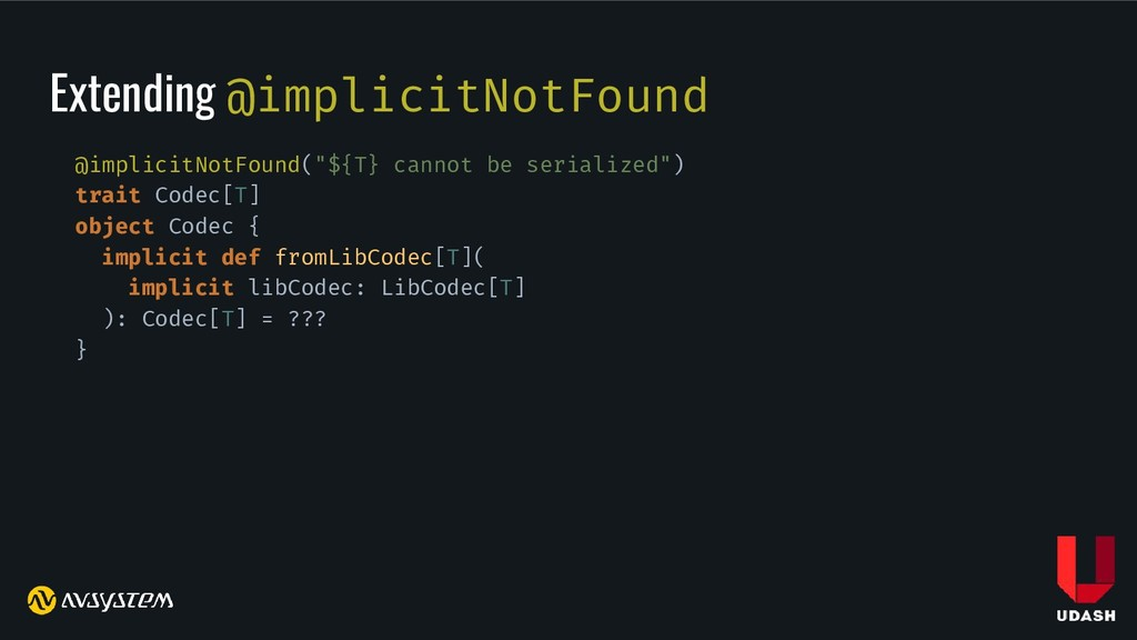 "Extending @implicitNotFound @implicitNotFound(""..."