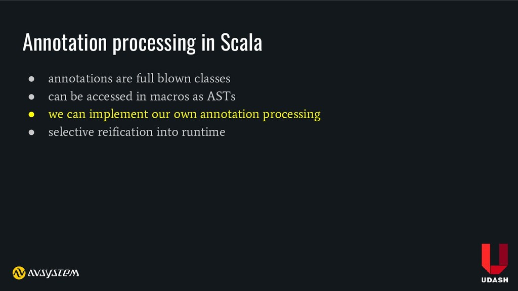 Annotation processing in Scala ● annotations ar...
