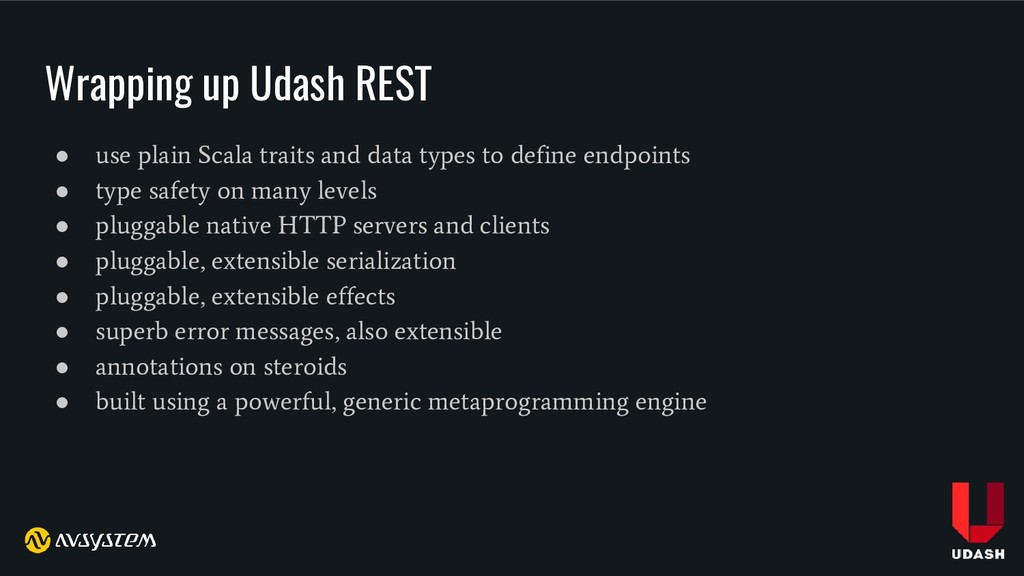 Wrapping up Udash REST ● use plain Scala traits...