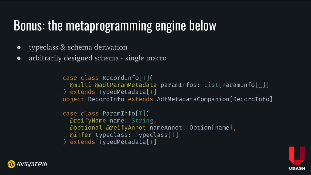 Bonus: the metaprogramming engine below ● typec...