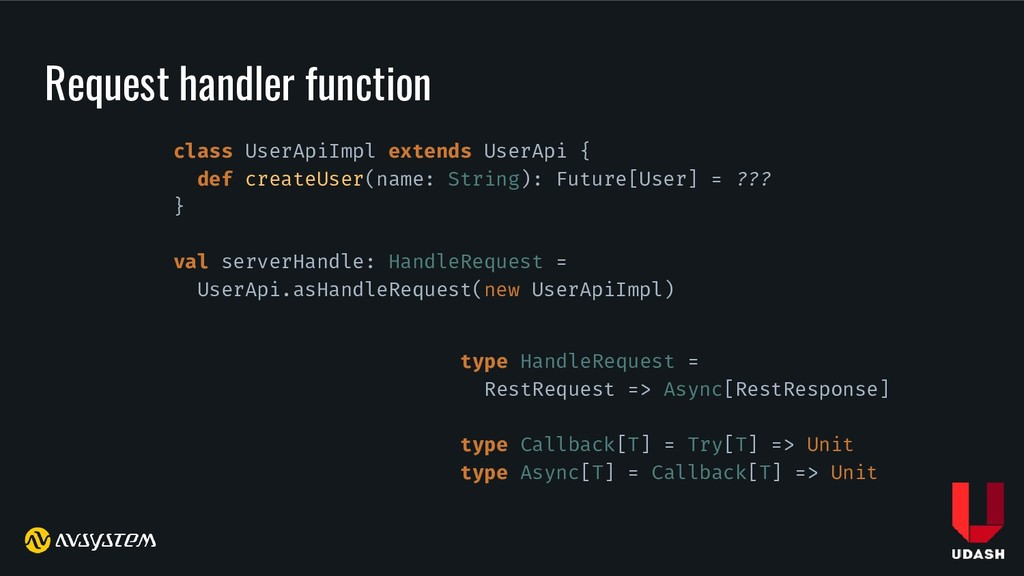 Request handler function class UserApiImpl exte...