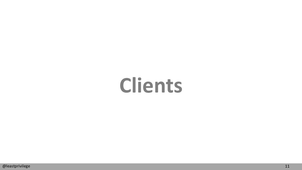 11 @leastprivilege Clients