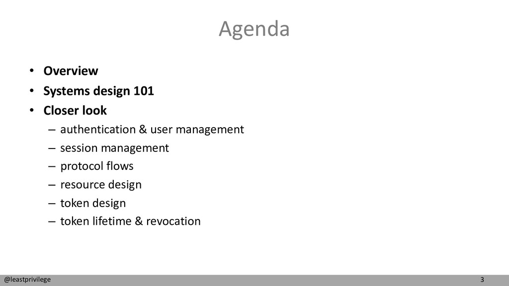 3 @leastprivilege Agenda • Overview • Systems d...