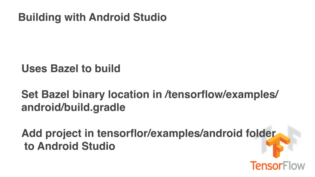 Building with Android Studio Uses Bazel to buil...