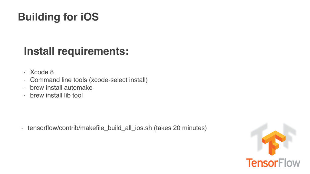 Building for iOS Install requirements: - Xcode ...
