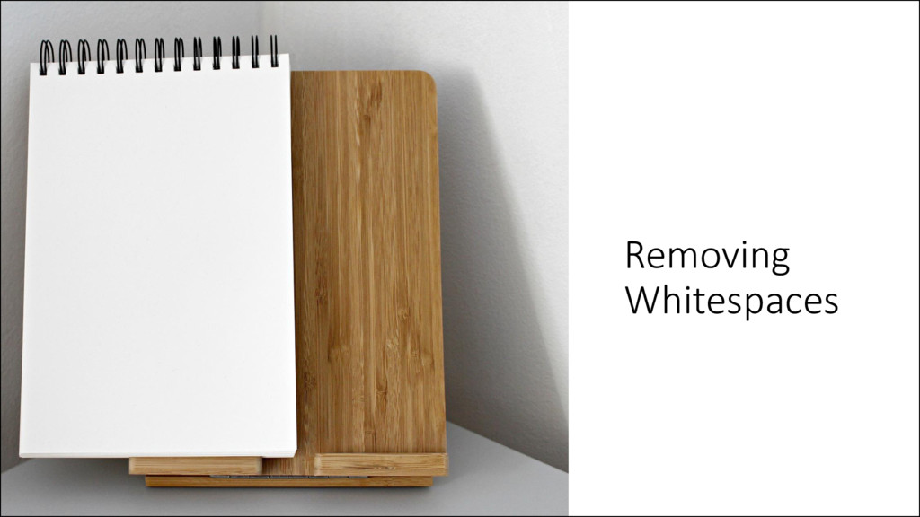 Removing Whitespaces