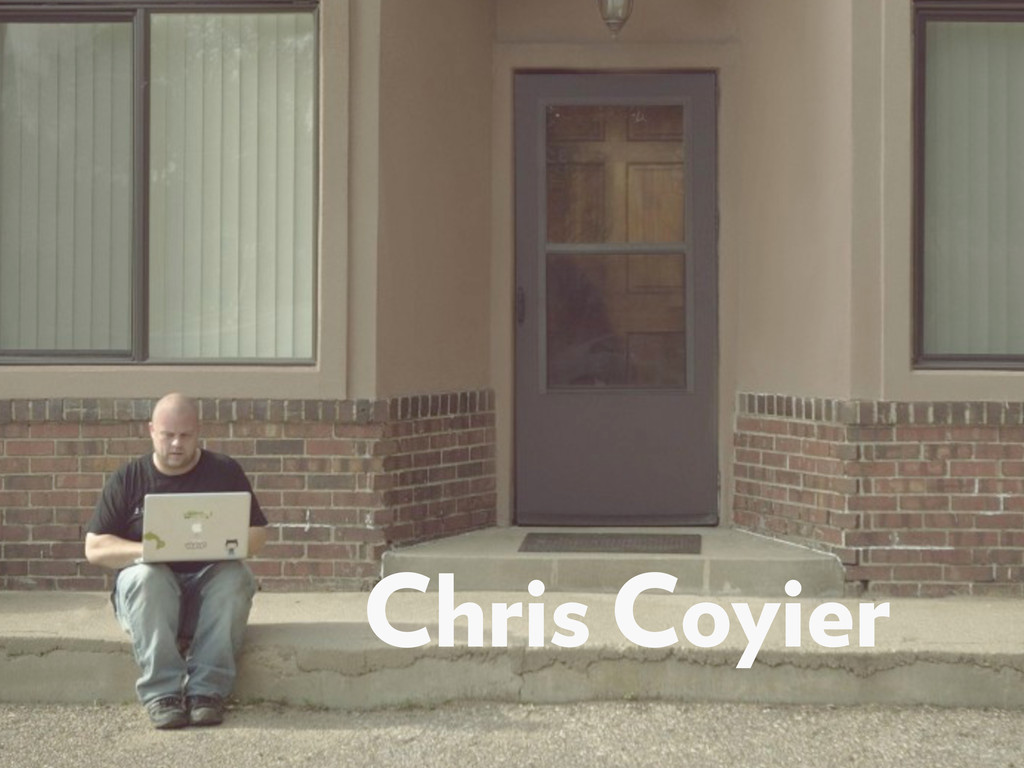 Chris Coyier