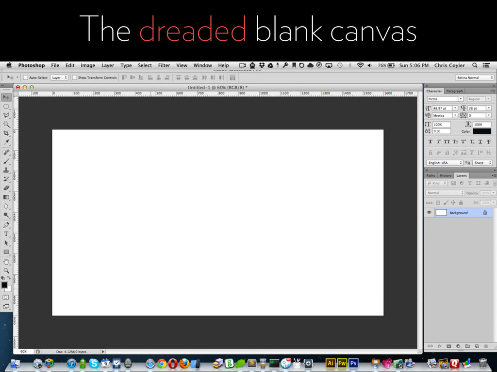 The dreaded blank canvas