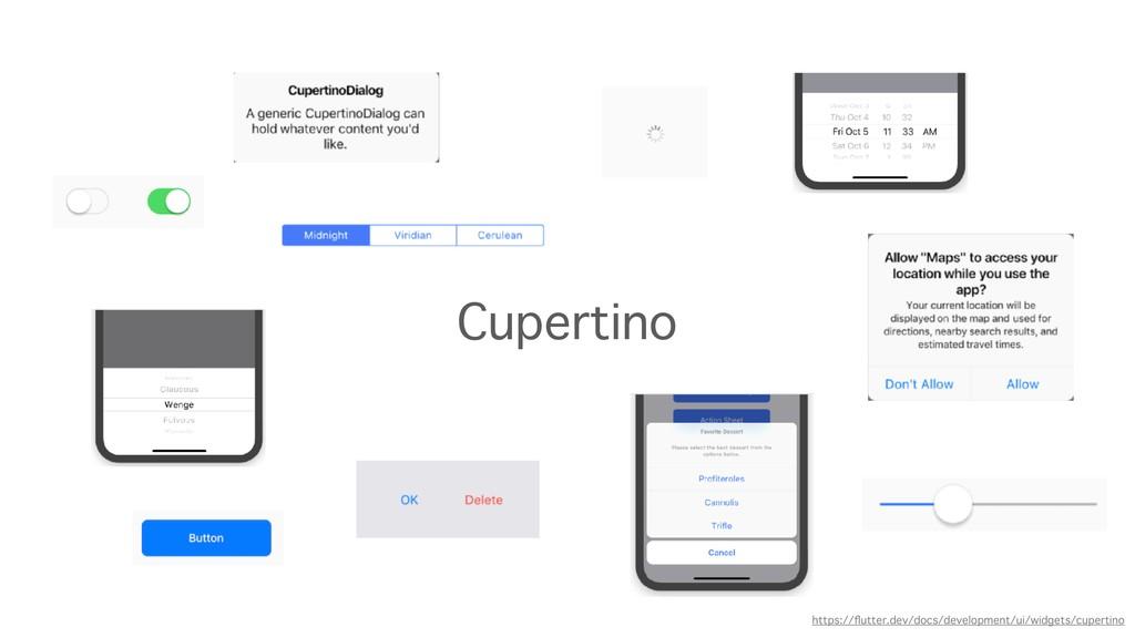 Cupertino https://flutter.dev/docs/development/u...