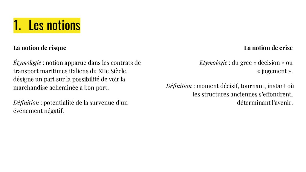 1. Les notions La notion de risque Étymologie :...