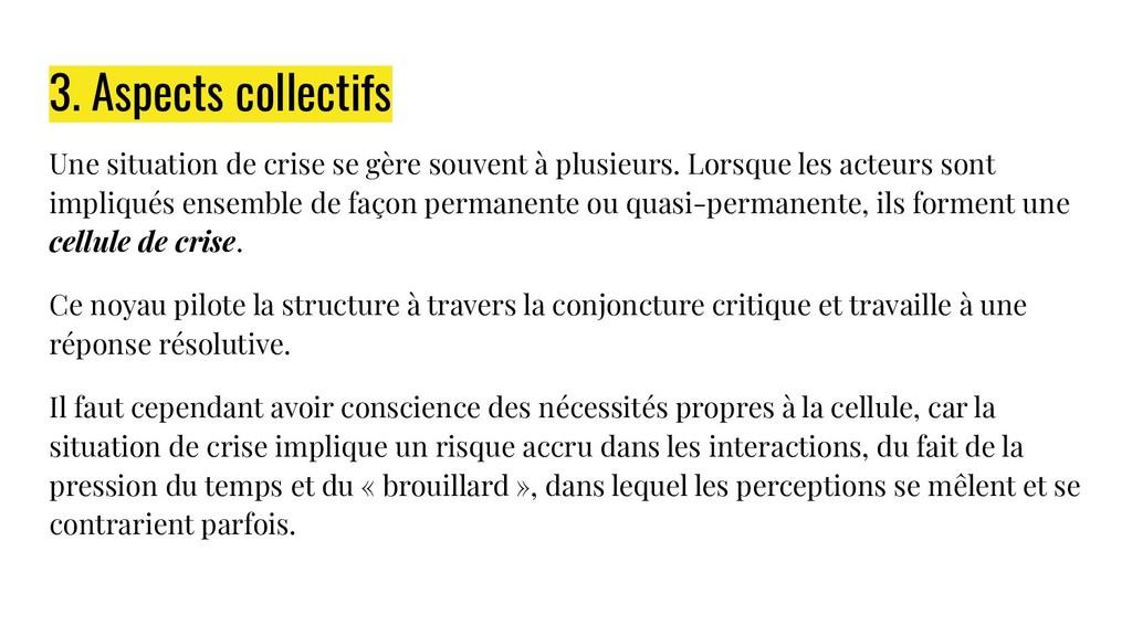 3. Aspects collectifs Une situation de crise se...