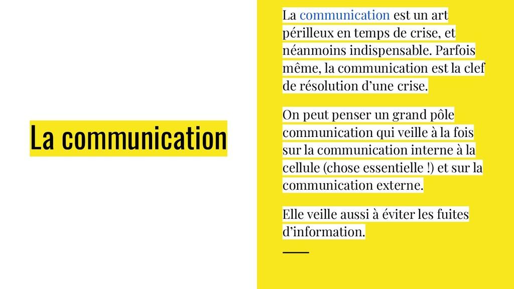 La communication La communication est un art pé...