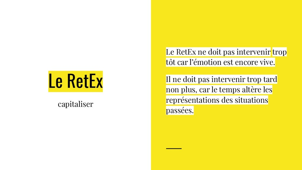 Le RetEx capitaliser Le RetEx ne doit pas inter...