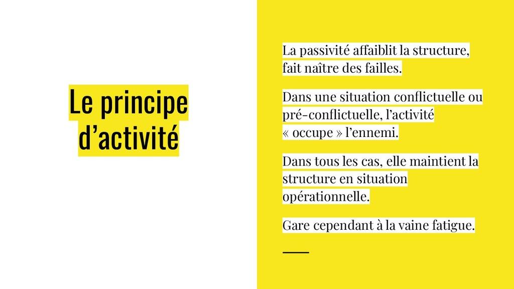 Le principe d'activité La passivité affaiblit l...