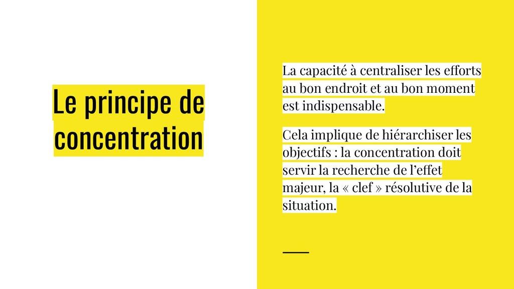 Le principe de concentration La capacité à cent...