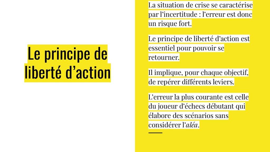 Le principe de liberté d'action La situation de...