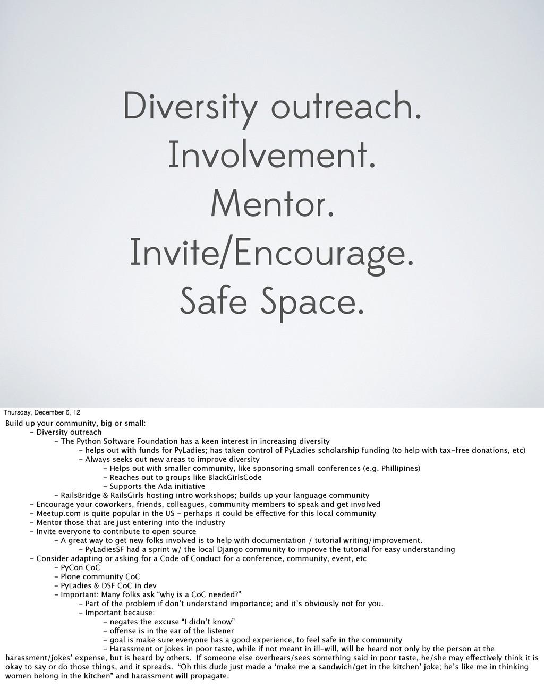 Diversity outreach. Involvement. Mentor. Invite...