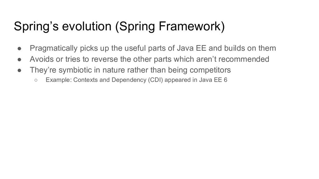 Spring's evolution (Spring Framework) ● Pragmat...