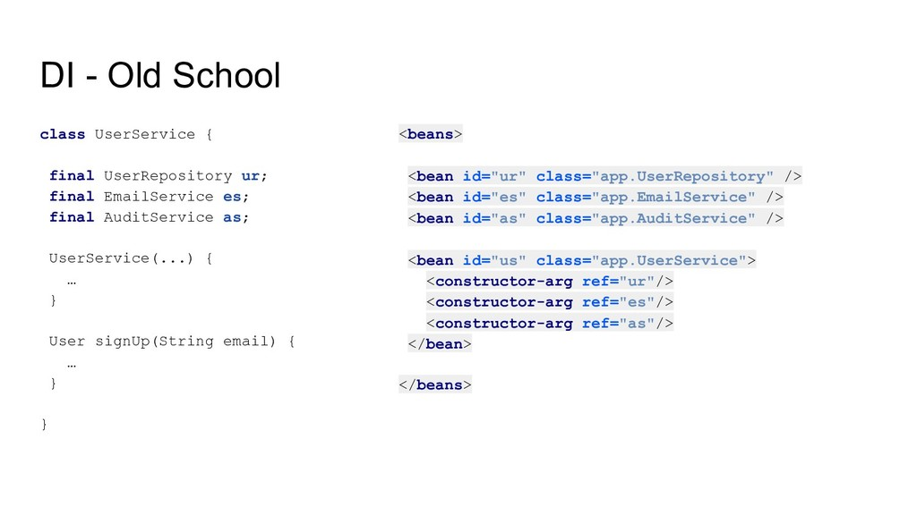 DI - Old School class UserService { final UserR...