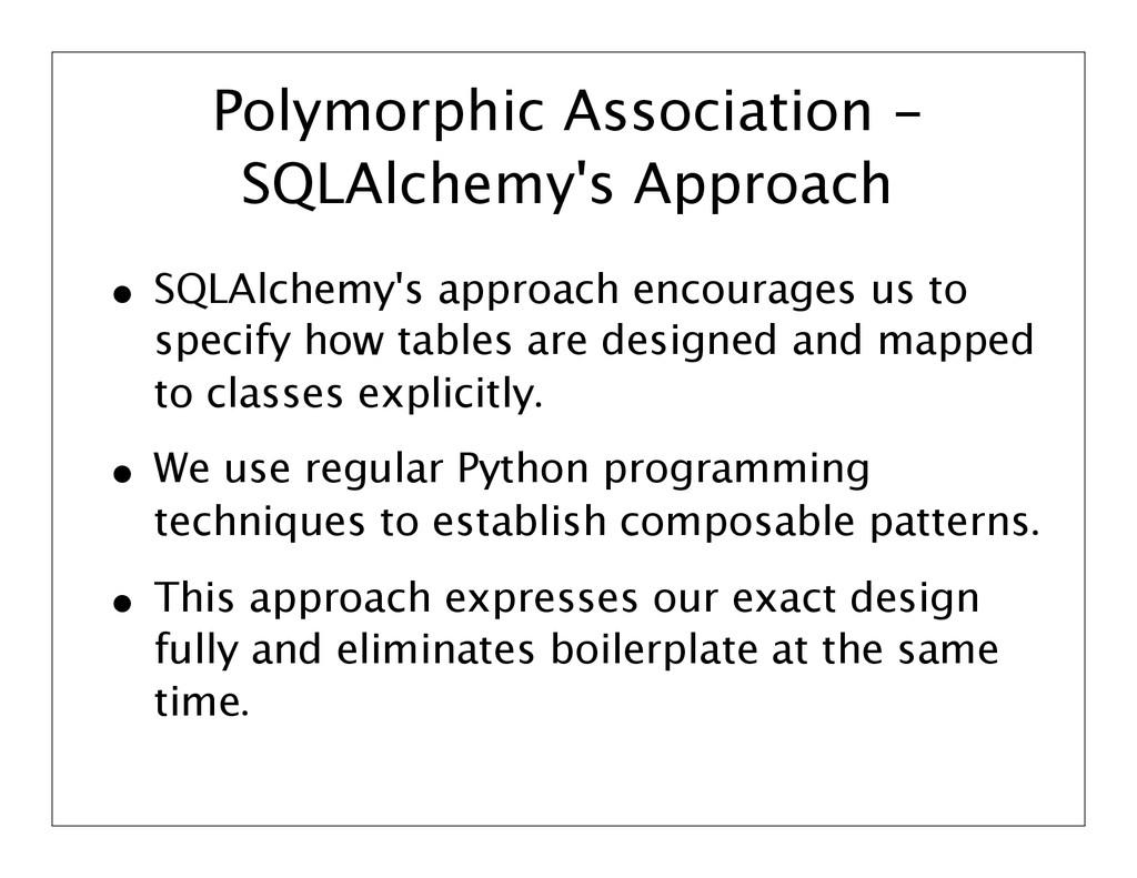 Polymorphic Association - SQLAlchemy's Approach...