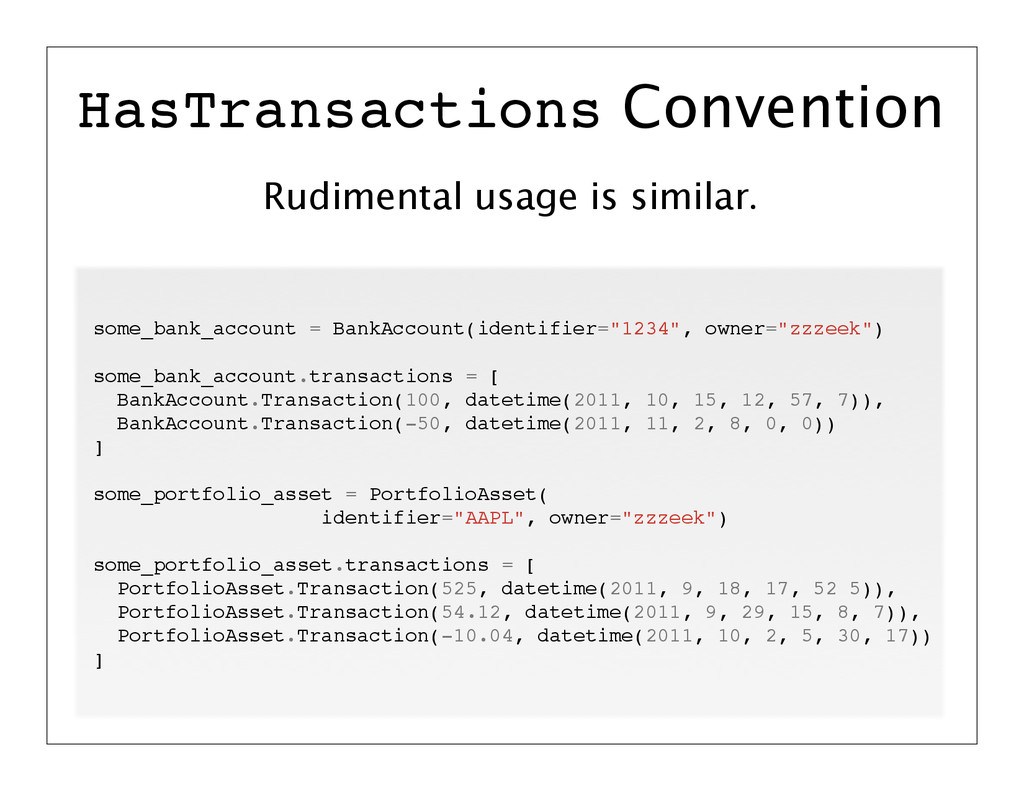Rudimental usage is similar. HasTransactions Co...