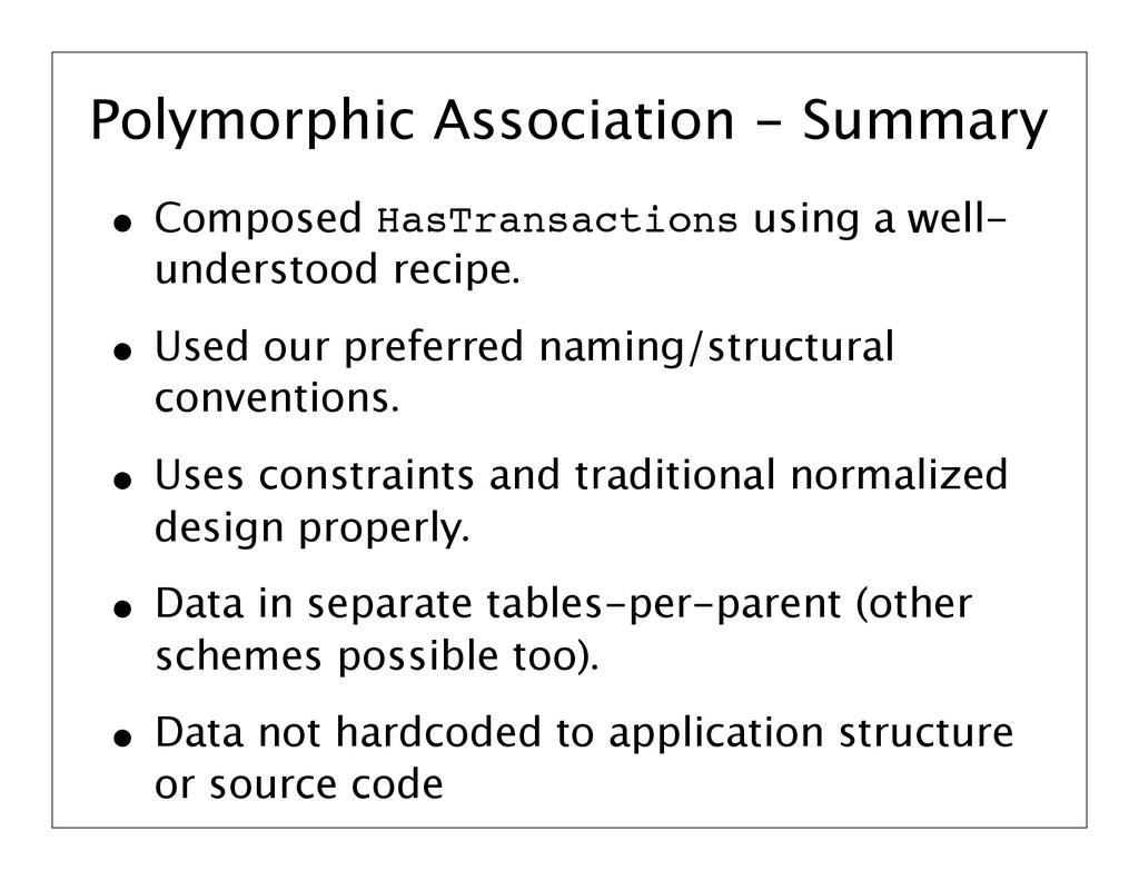 Polymorphic Association - Summary • Composed Ha...