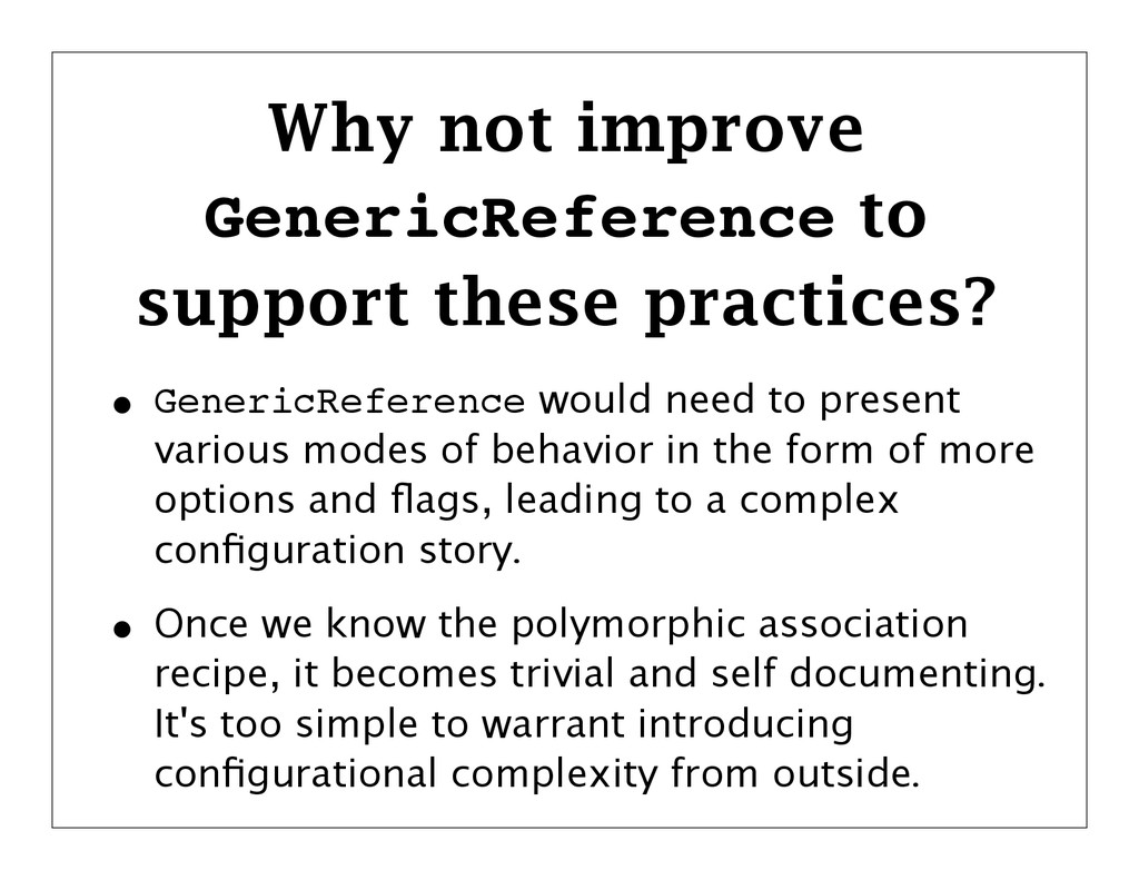 Why not improve GenericReference to support the...