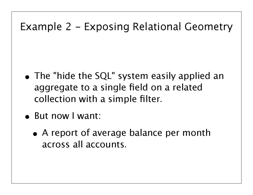 Example 2 - Exposing Relational Geometry • The ...