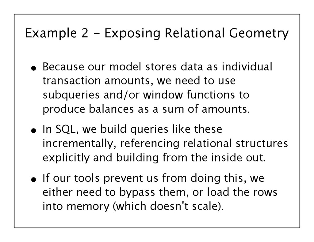 Example 2 - Exposing Relational Geometry • Beca...