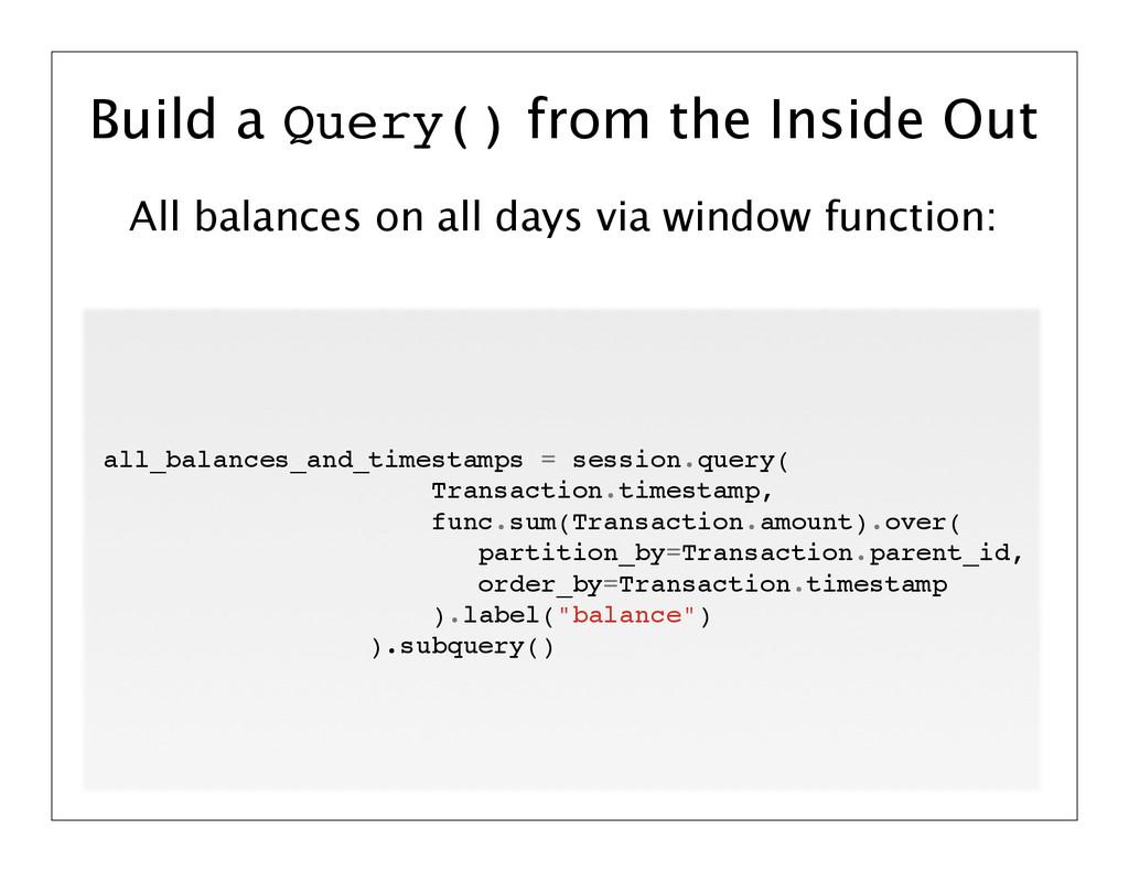 All balances on all days via window function: B...