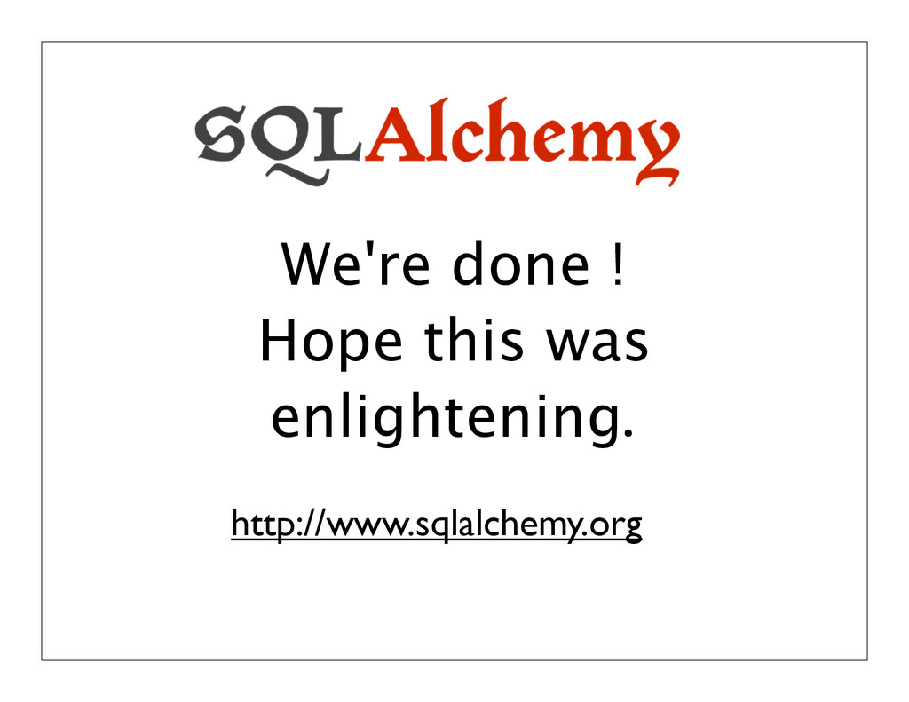 We're done ! Hope this was enlightening. http:/...
