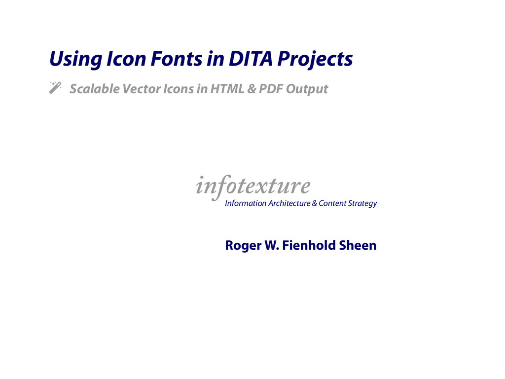 Using Icon Fonts in DITA Projects ! Scalable Ve...