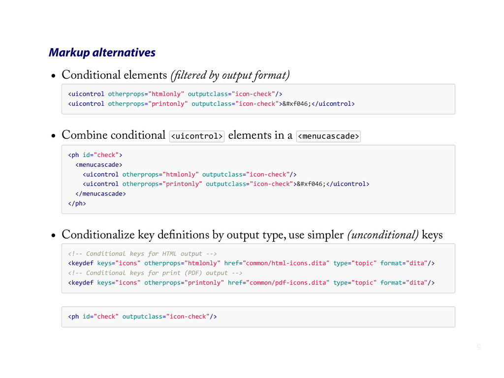 Markup alternatives Conditional elements (filter...
