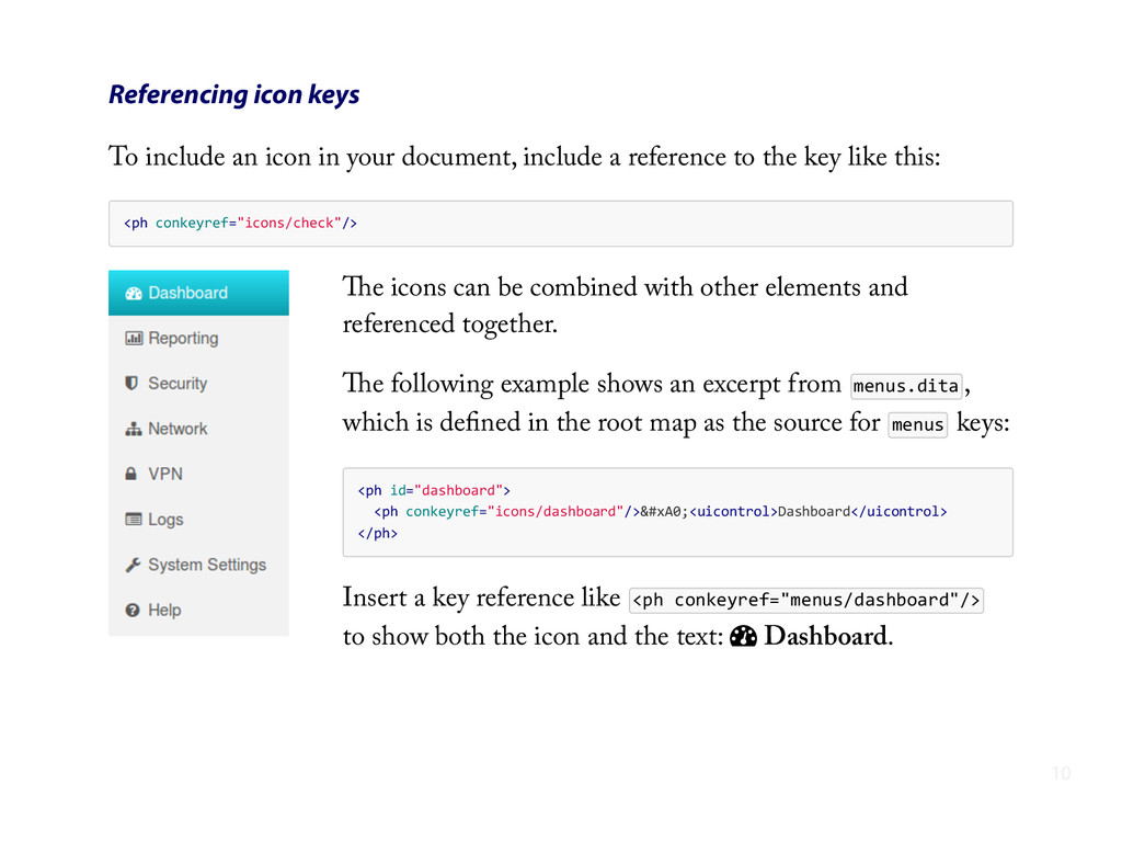 Referencing icon keys To include an icon in you...